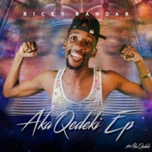Ricky Randar - uKuzingela ft. Toolz Umazelaphi